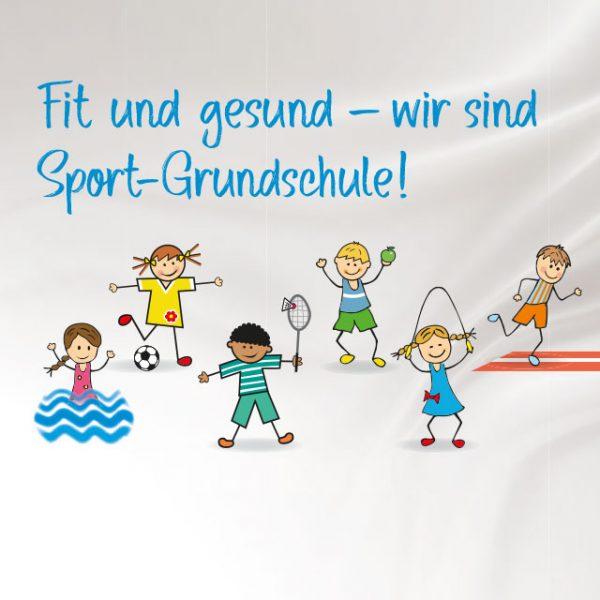 Fit und Gesund - wir sind Sport-Grundschule mit 6 kleinen gezeichneten Kinderfiguren